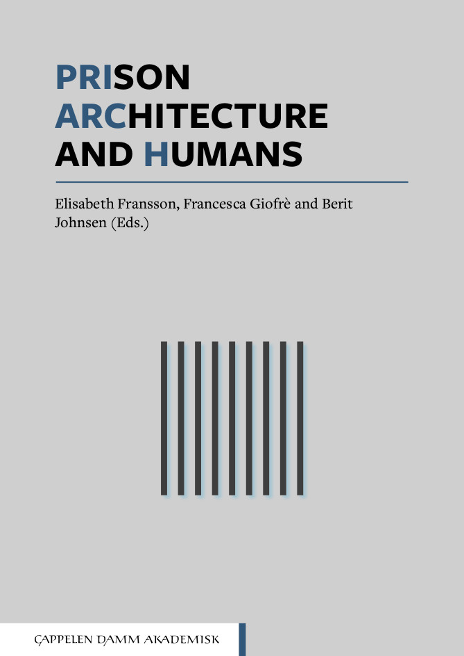 Prison, Architecture and Humans
